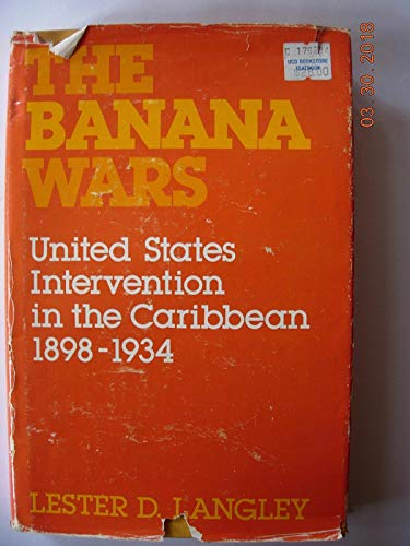 9780813115481: The Banana Wars: United States Intervention in the Caribbean, 1898-1934