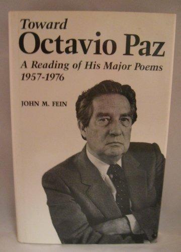 9780813115696: Toward Octavio Paz: A Reading of His Major Poems, 1957-1976