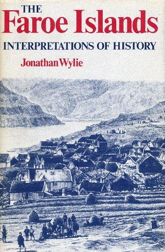 9780813115788: The Faroe Islands: Interpretations of History