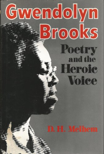 9780813116051: Gwendolyn Brooks: Poetry and the Heroic Voice