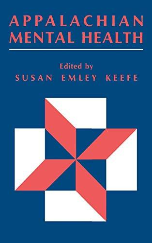 Appalachian Mental Health: Keefe, Susan E. (Susan Emley)