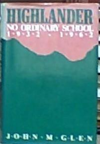 9780813116174: Highlander, No Ordinary School, 1932-1962