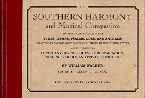 9780813116266: The Southern harmony & musical companion: Containing a choice collection of tunes, hymns, psalms, odes, and anthems
