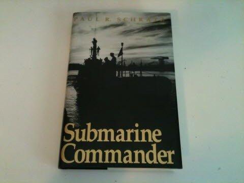 9780813116617: Submarine Commander: A Story of World War II and Korea