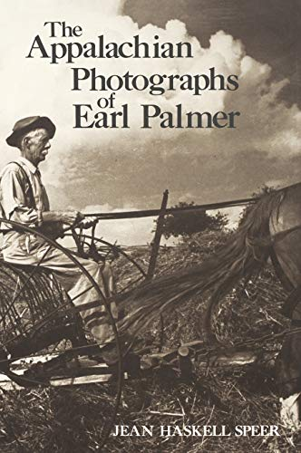 9780813116952: The Appalachian Photographs of Earl Palmer