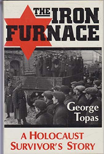 9780813116983: The Iron Furnace: A Holocaust Survivor's Story