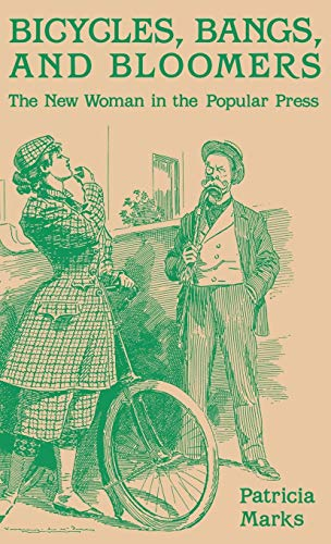 9780813117041: Bicycles, Bangs, and Bloomers: The New Woman in the Popular Press