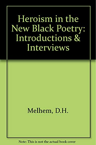 9780813117096: Heroism in the New Black Poetry: Introductions & Interviews