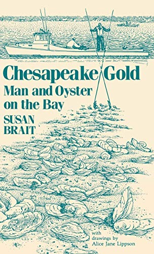 9780813117164: Chesapeake Gold: Man and Oyster on the Bay