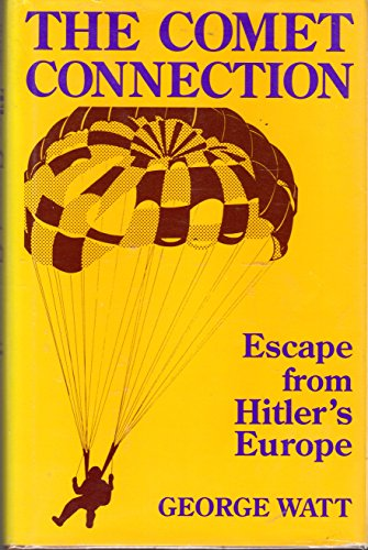 9780813117201: The Comet Connection: Escape from Hitler's Europe