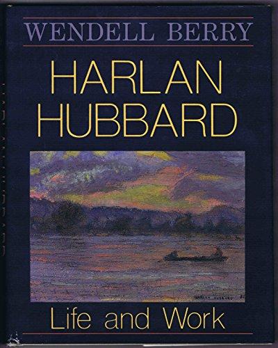 9780813117256: Harlan Hubbard: Life and Work