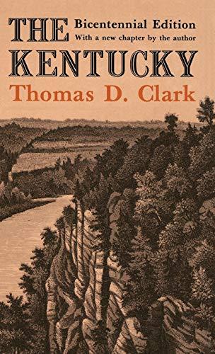 THE KENTUCKY (AUTOGRAPHED): Clark, Thomas D.