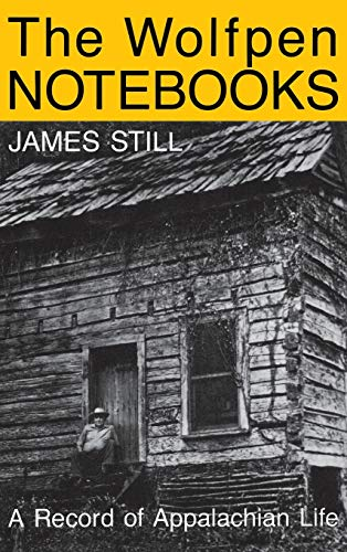 9780813117416: The Wolfpen Notebooks: A Record of Appalachian Life
