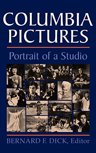 Columbia Pictures: Portrait of a Studio