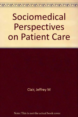 9780813118154: Sociomedical Perspectives on Patient Care
