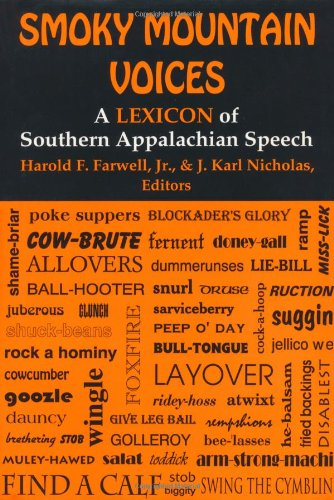 9780813118239: Smoky Mountain Voices: A Lexicon of Southern Appalachian Speech Based on the Research of Horace Kephart