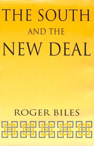 9780813118369: The South and the New Deal (New Perspectives on the South)