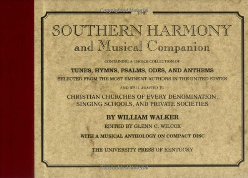 9780813118598: The Southern Harmony and Musical Companion