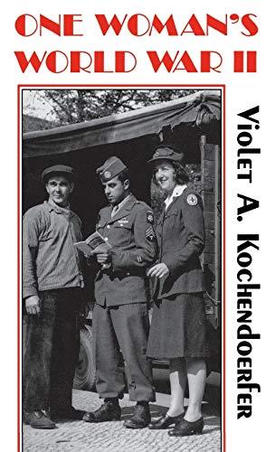 9780813118666: One Woman's World War II