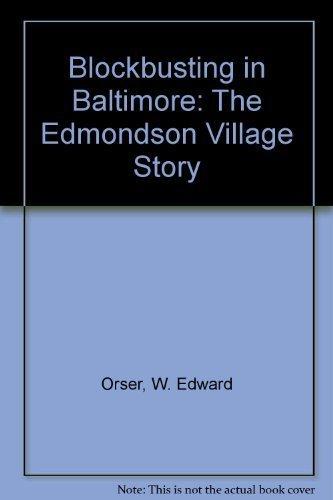9780813118703: Blockbusting in Baltimore: The Edmondson Village Story
