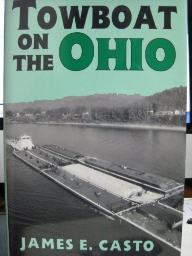 9780813119168: Towboat on the Ohio (The Ohio River Valley)