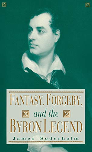 9780813119397: Fantasy, Forgery, and the Byron Legend