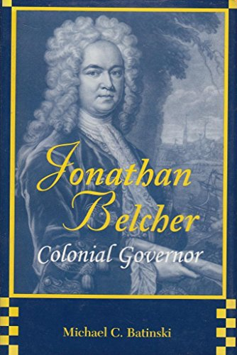 9780813119465: Jonathan Belcher, Colonial Governor