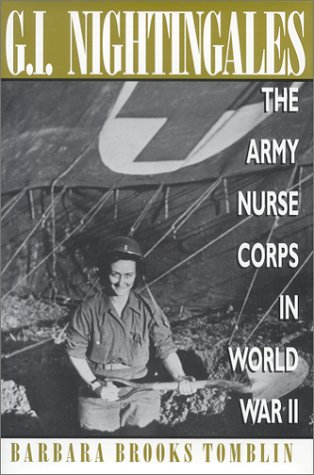 9780813119519: G. I. Nightingales: The Army Nurse Corps in World War II