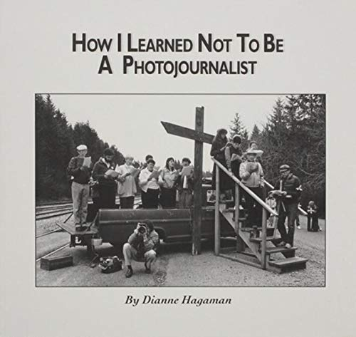 9780813119588: How I Learned Not to Be a Photojournalist