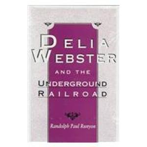 9780813119663: Delia Webster and the Underground Railroad