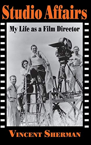 9780813119755: Studio Affairs: My Life as a Film Director