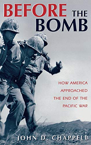 9780813119878: Before The Bomb: How America Approached the End of the Pacific War