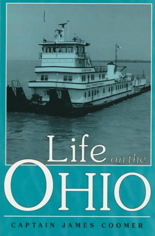 Life on the Ohio (Ohio River Valley): Coomer, James, Coomer,