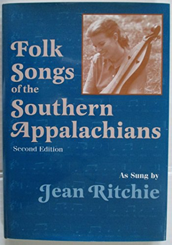 9780813120218: Folk Songs of the Southern Appalachians