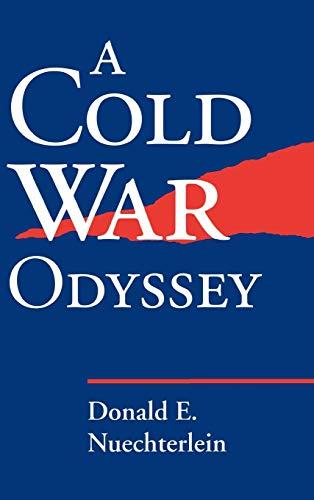 Cold War Odyssey: Nuechterlein, Donald E.
