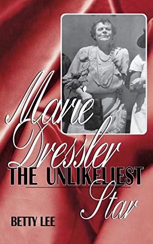 Marie Dressler: The Unlikeliest Star (FINE COPY OF SCARCE HARDBACK FIRST EDITION, FIRST PRINTING ...