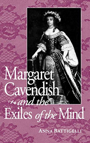 9780813120683: Margaret Cavendish & Exile of Mind (Studies in the English Renaissance)