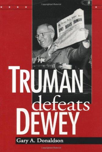 9780813120751: Truman Defeats Dewey
