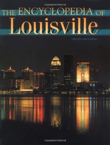9780813121000: The Encyclopedia of Louisville