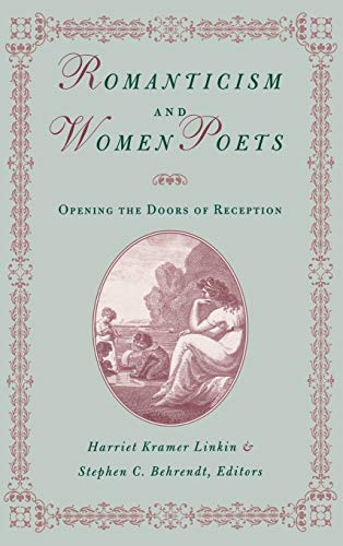 9780813121079: Romanticism and Women Poets: Opening the Doors of Reception