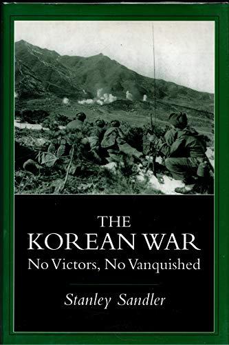 9780813121192: The Korean War: No Victors, No Vanquished