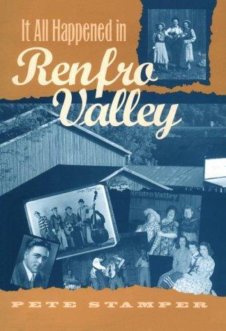 It All Happened in Renfro Valley: Pete Stamper