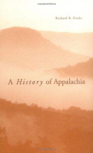 A History of Appalachia: Drake, Richard B.