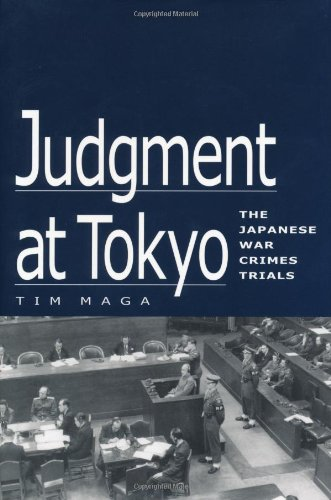 9780813121772: Judgment at Tokyo: The Japanese War Crimes Trials
