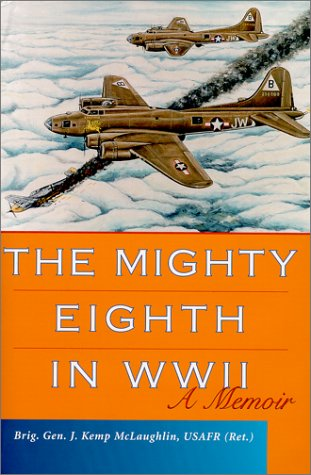 9780813121789: The Mighty Eighth in WWII: A Memoir