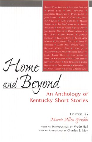 9780813121925: Home and Beyond: An Anthology of Kentucky Short Stories