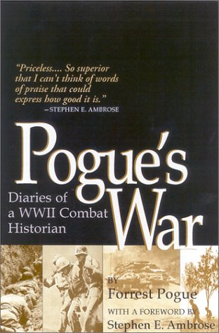 9780813122168: Pogue's War: Diaries of a WWII Combat Historian