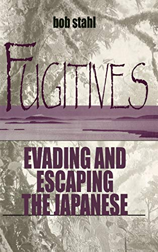 9780813122243: Fugitives: Evading and Escaping the Japanese