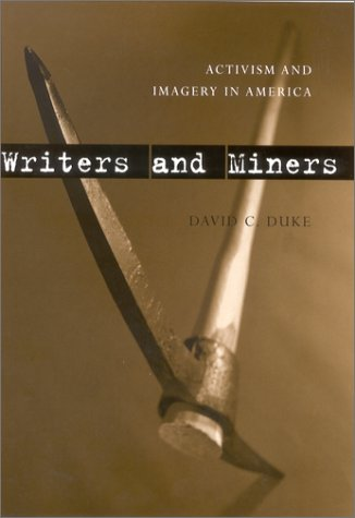 9780813122373: Writers and Miners: Activism and Imagery in America