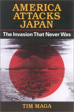 9780813122489: America Attacks Japan: The Invasion That Never Was